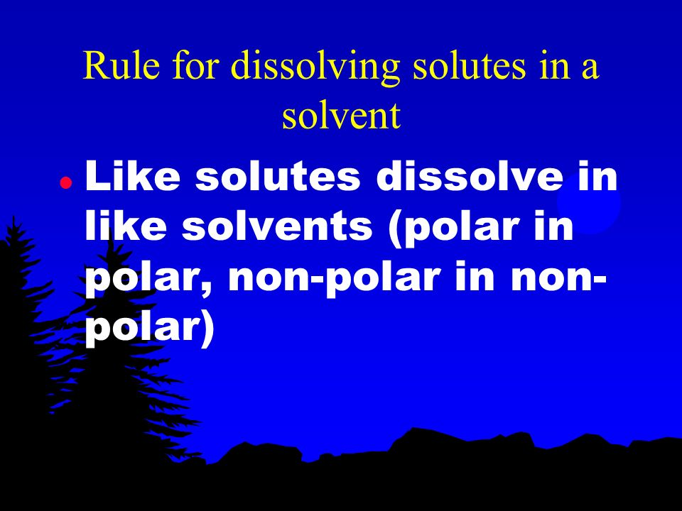 Rule for dissolving solutes in a solvent