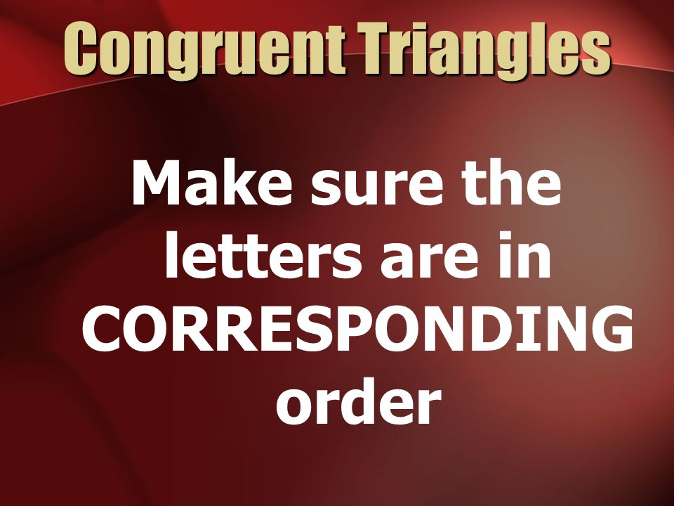 Make sure the letters are in CORRESPONDING order