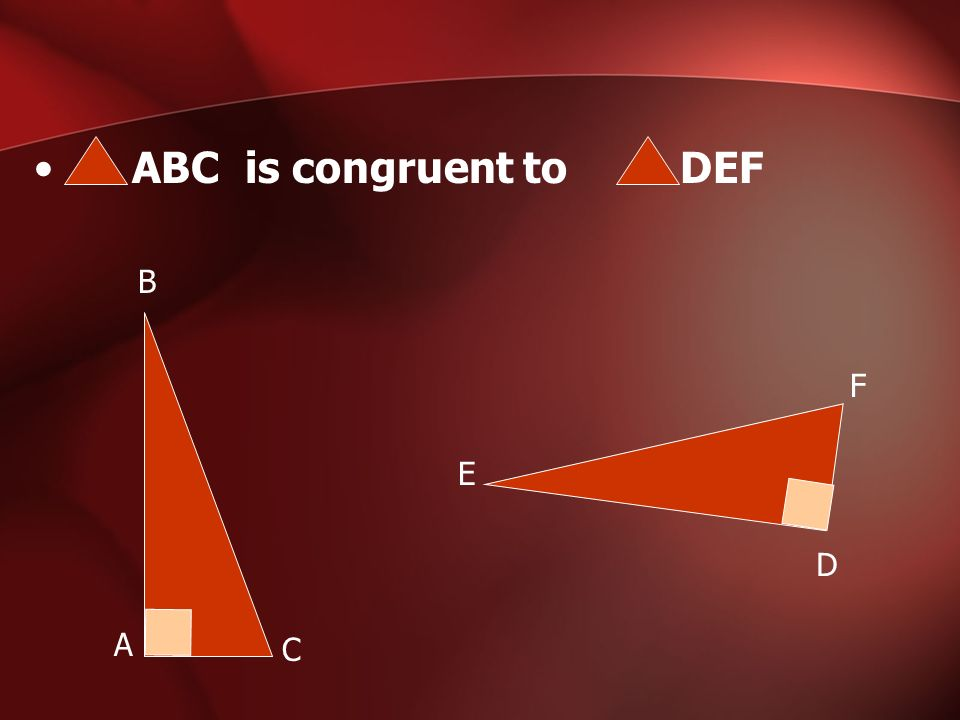 ABC is congruent to DEF B F E D A C