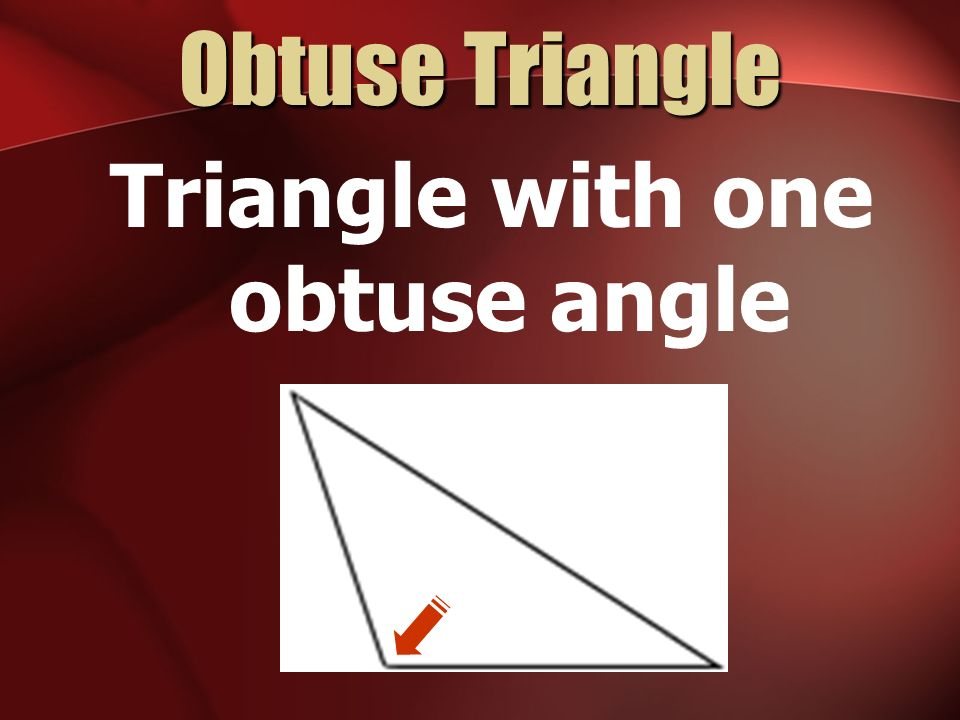 Triangle with one obtuse angle