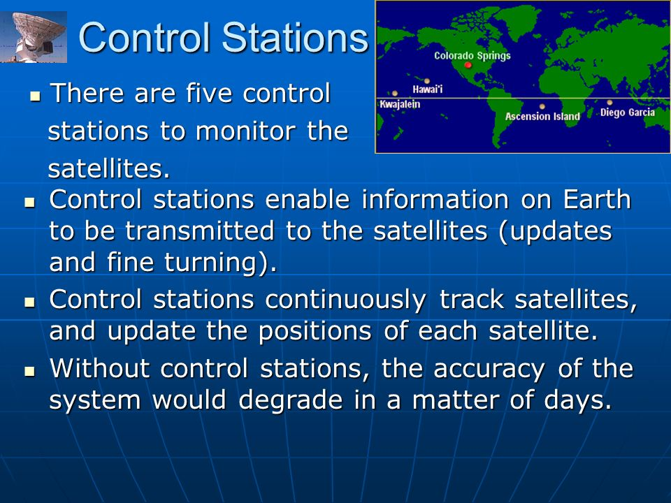 Control Stations There are five control stations to monitor the