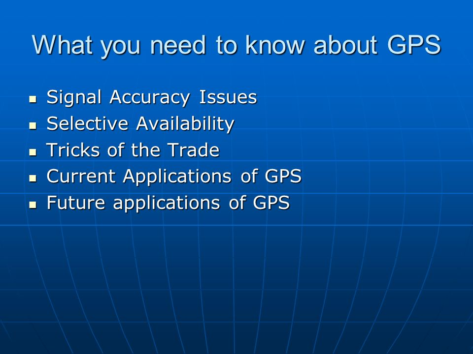 What you need to know about GPS