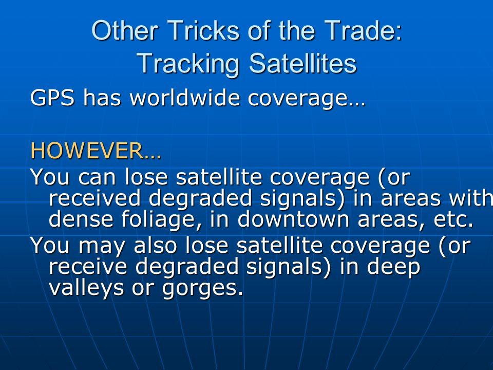 Other Tricks of the Trade: Tracking Satellites