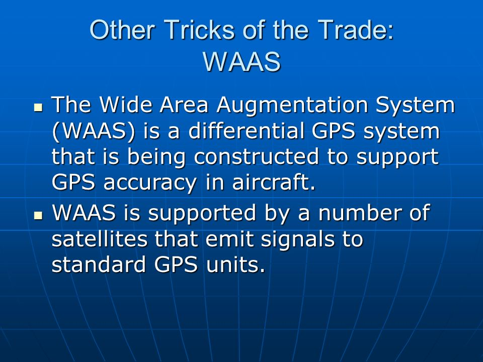 Other Tricks of the Trade: WAAS