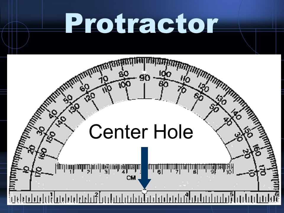 Protractor Center Hole