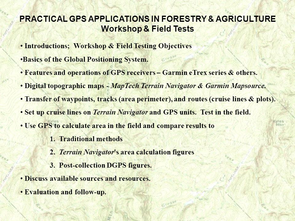 PRACTICAL GPS APPLICATIONS IN FORESTRY & AGRICULTURE