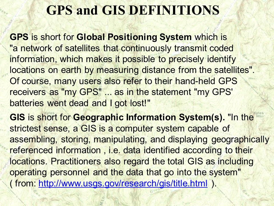 GPS and GIS DEFINITIONS