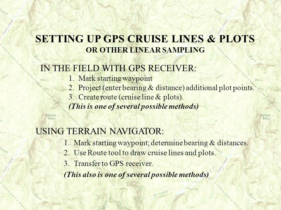 SETTING UP GPS CRUISE LINES & PLOTS OR OTHER LINEAR SAMPLING
