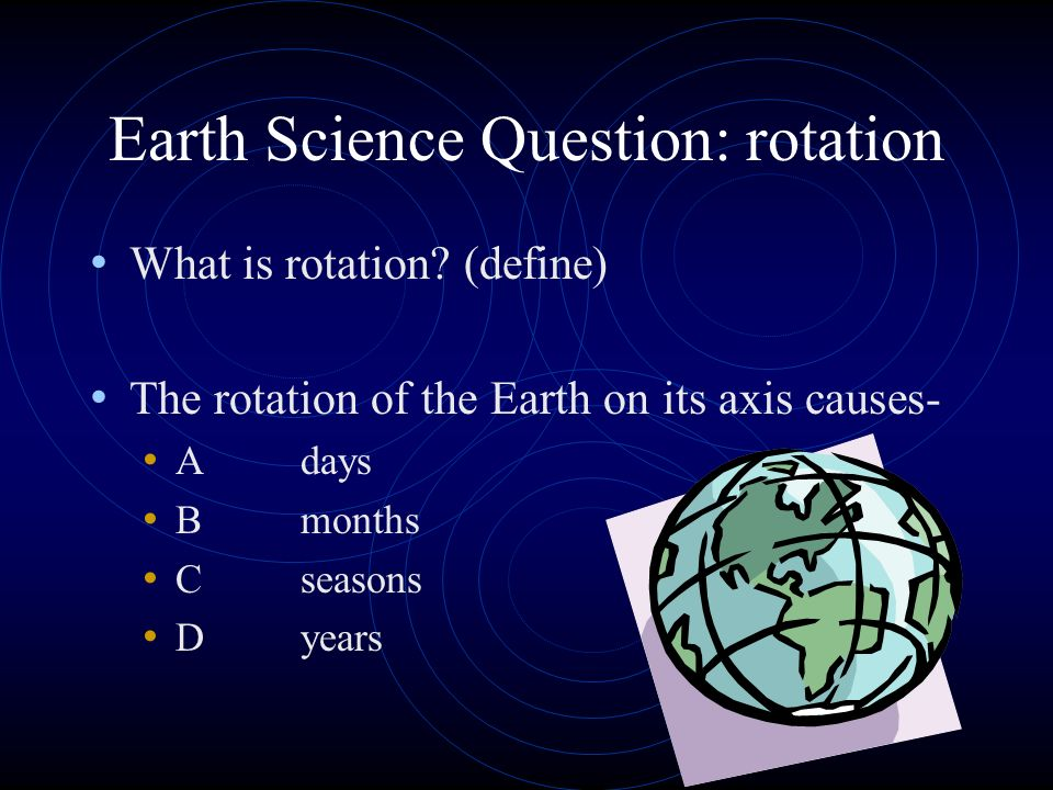 Earth Science Question: rotation