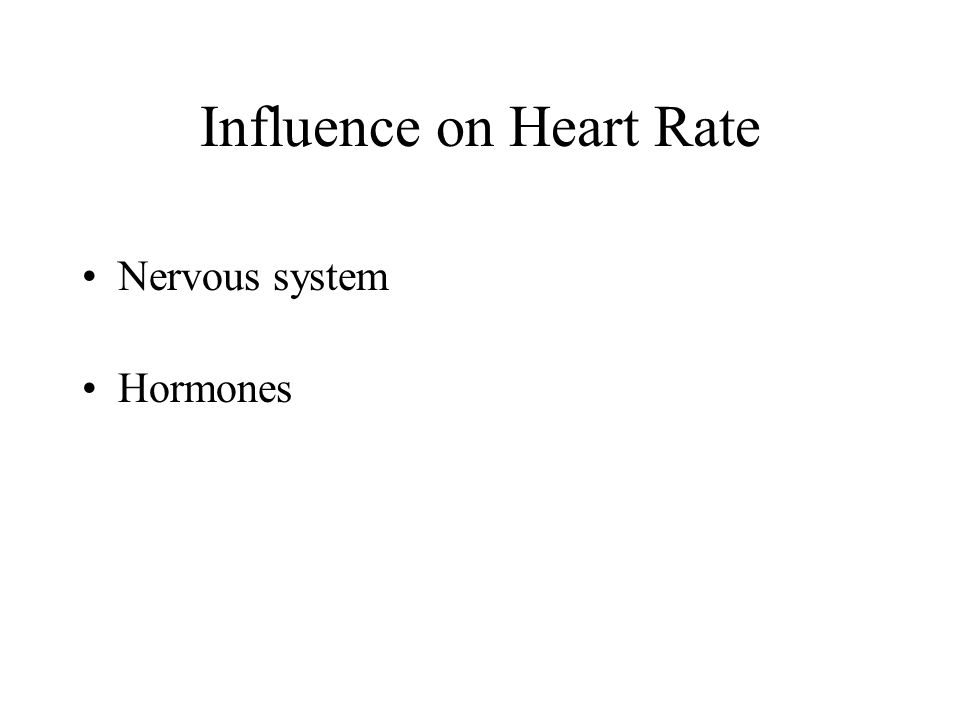 Influence on Heart Rate
