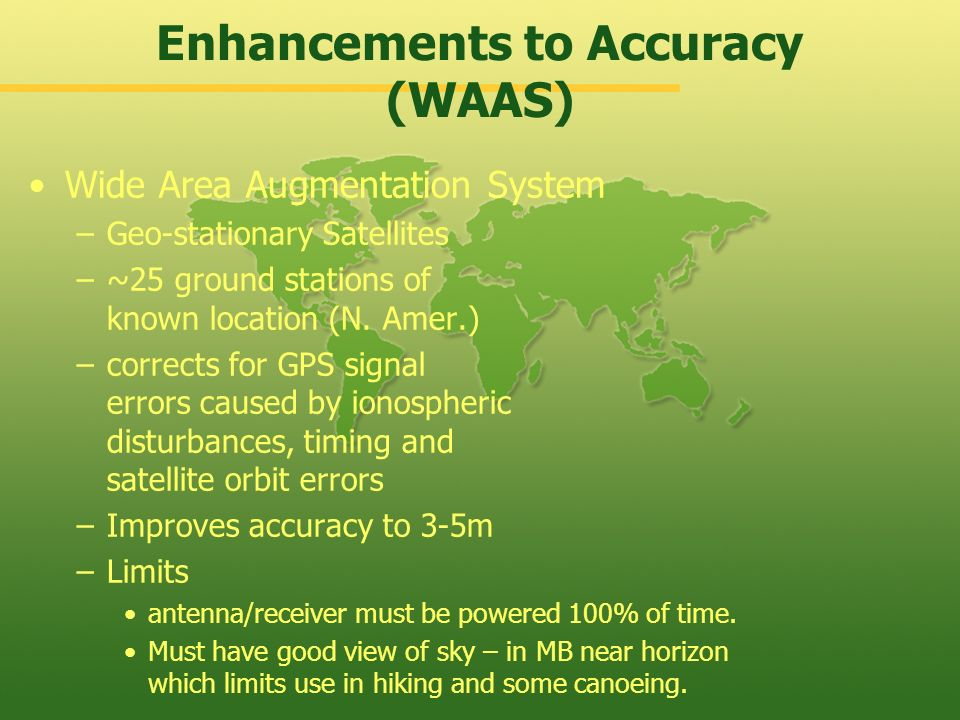 Enhancements to Accuracy (WAAS)