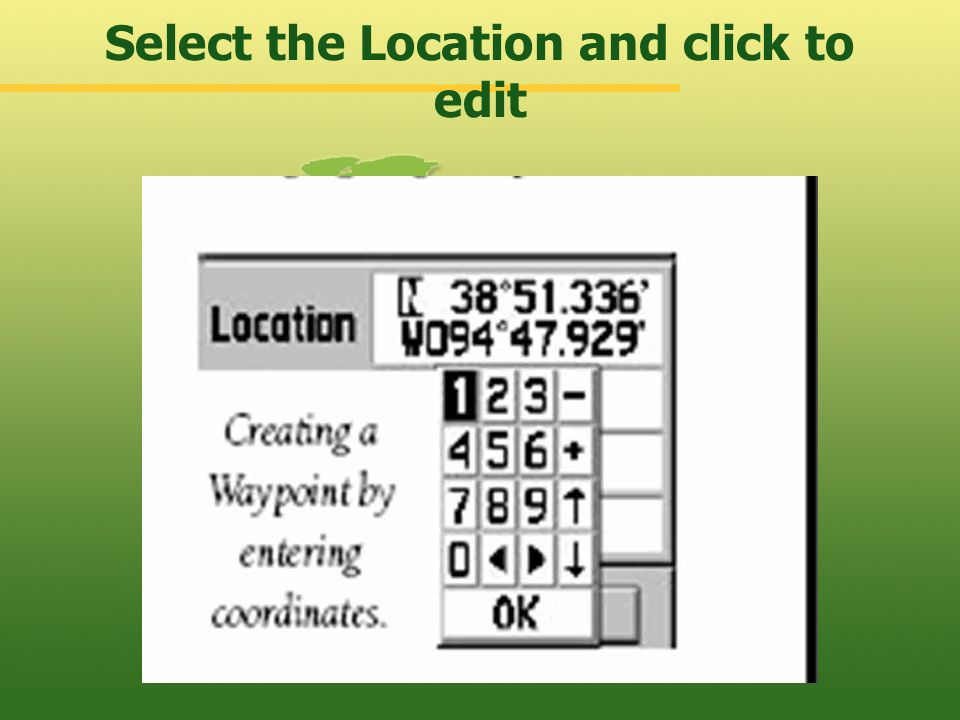 Select the Location and click to edit