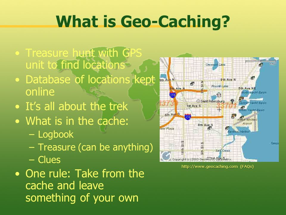 What is Geo-Caching Treasure hunt with GPS unit to find locations