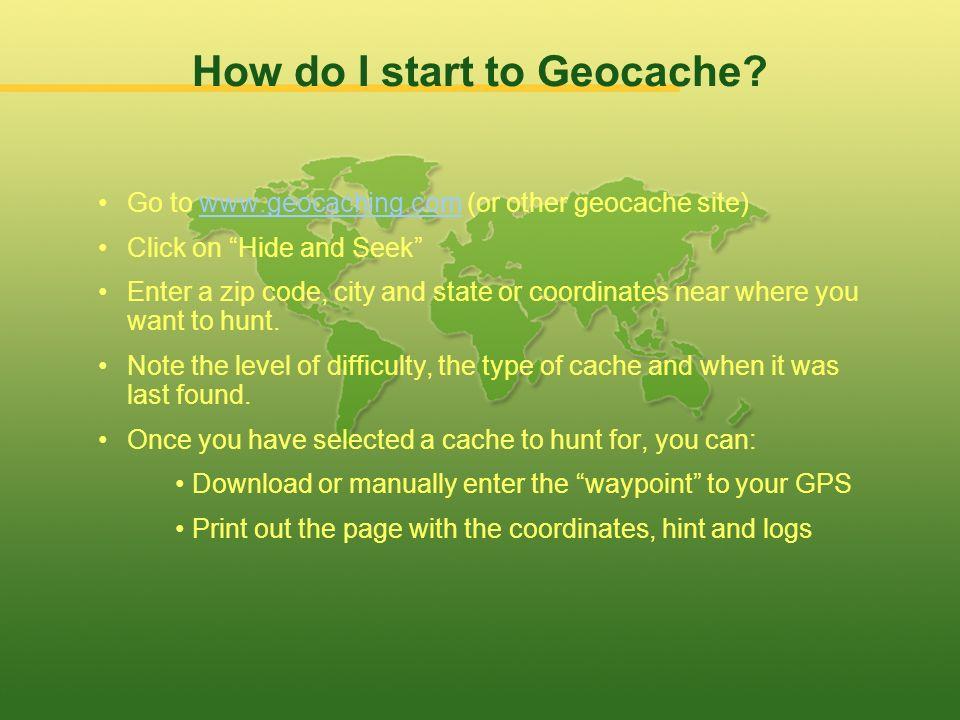 How do I start to Geocache