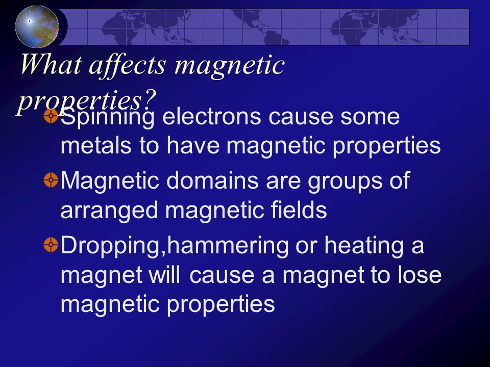 What affects magnetic properties