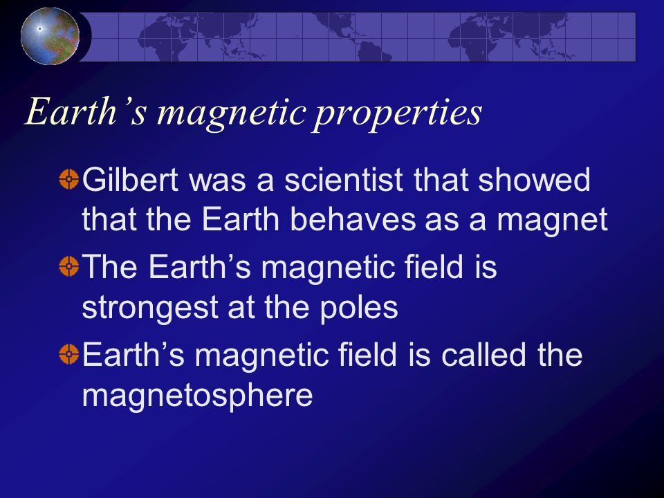 Earth's magnetic properties