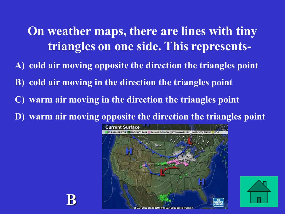 On weather maps, there are lines with tiny triangles on one side