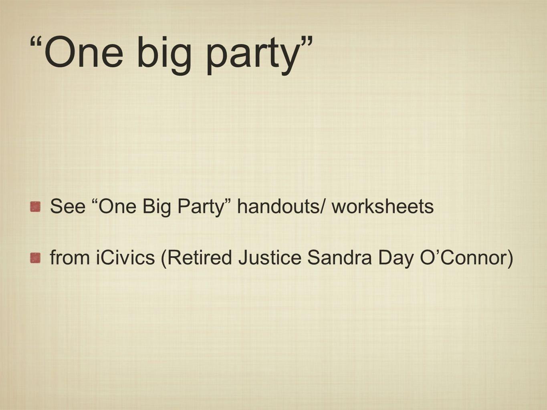 one big party icivics