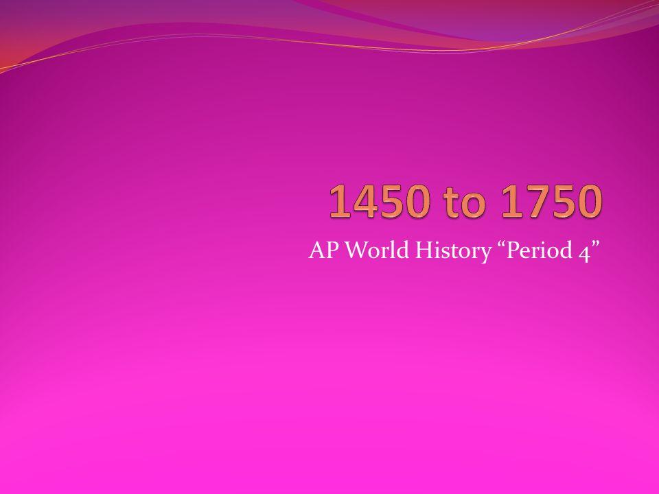 1450 1750 ap world history essay