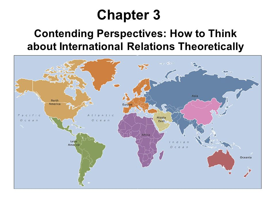 contending perspectives on international relations Start studying chapter 3: contending perspectives: how to think about international relations theoretically learn vocabulary, terms, and more with flashcards, games, and other study tools.