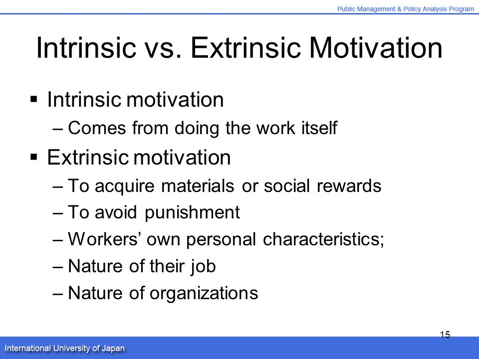 extrinsic rewards are the best motivation Extrinsic rewards effect on motivation implications this relationship has on how managers can best motivate their employees the surprising consequences of extrinsic motivation.