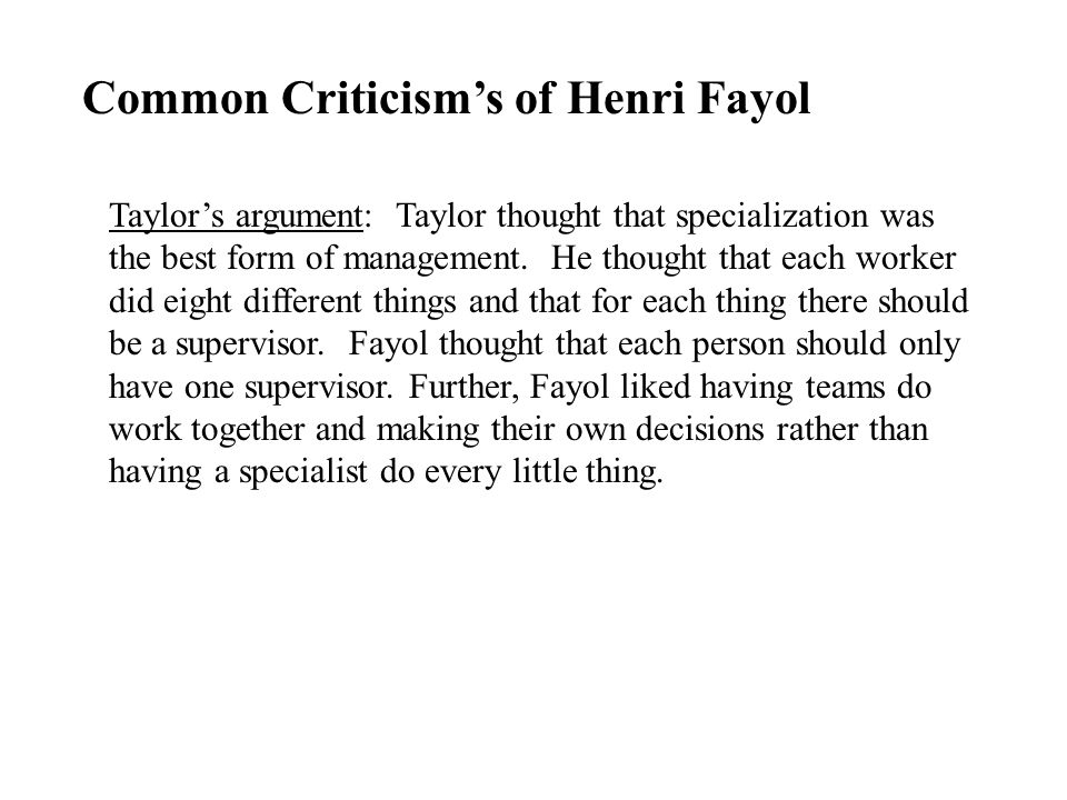 Common Criticism's of Henri Fayol