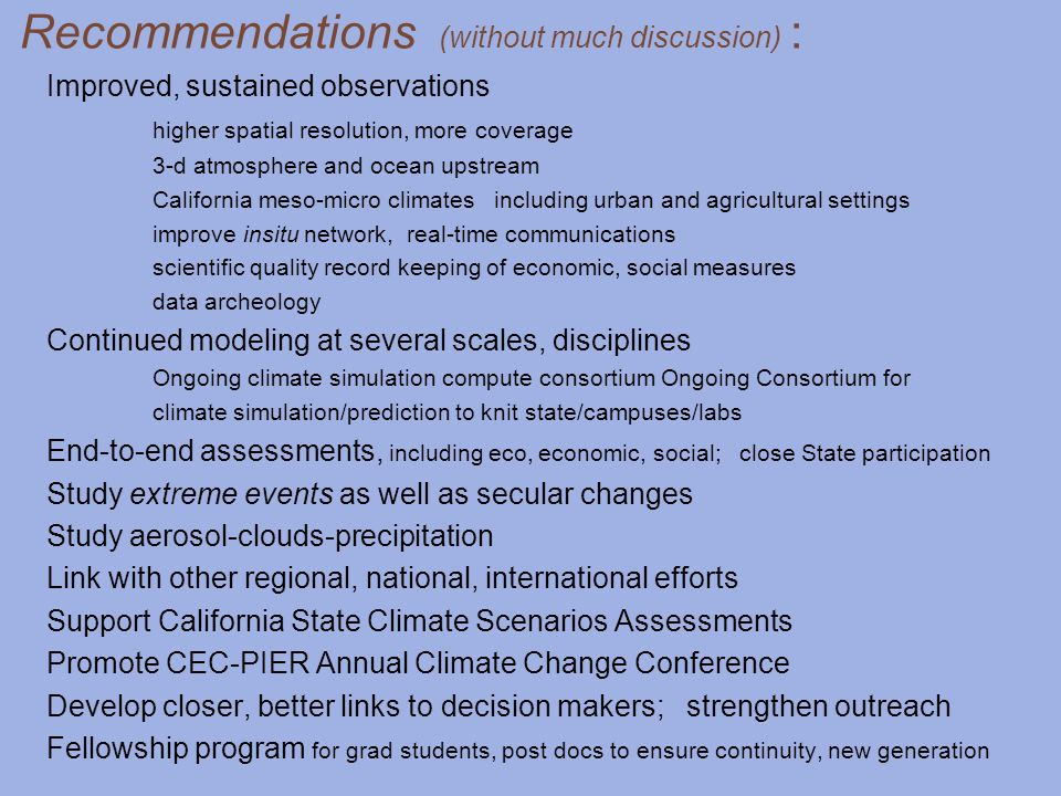 Recommendations (without much discussion) :