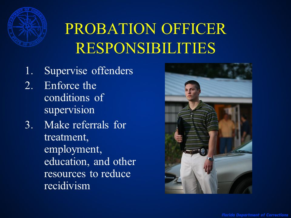 PROBATION OFFICER RESPONSIBILITIES