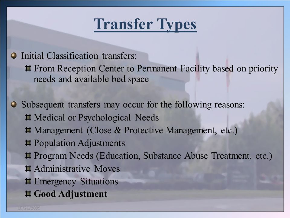 Transfer Types Initial Classification transfers: