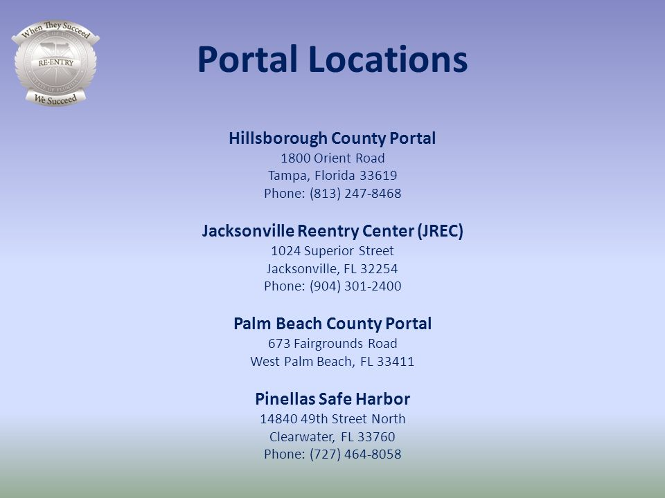 Portal Locations Hillsborough County Portal 1800 Orient Road Tampa, Florida 33619 Phone: (813) 247-8468.