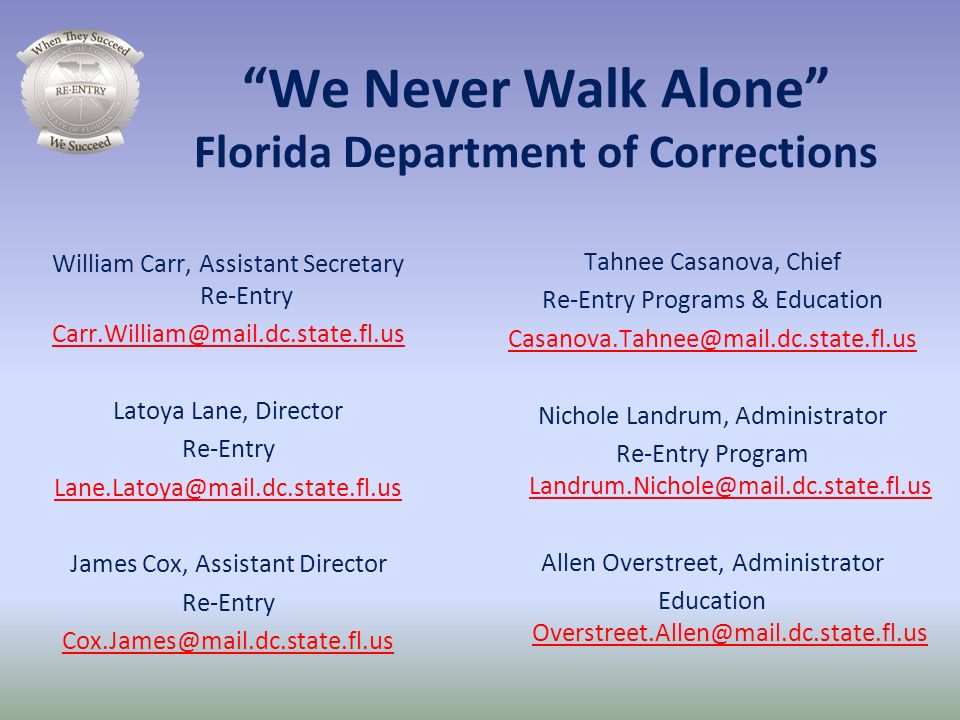 We Never Walk Alone Florida Department of Corrections