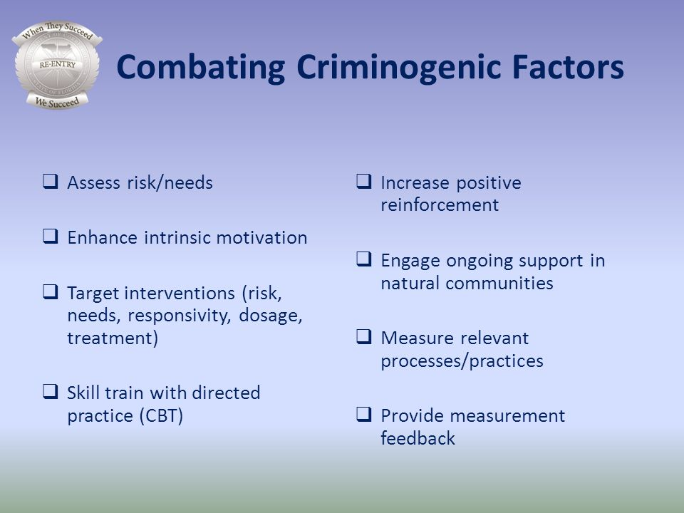 Combating Criminogenic Factors