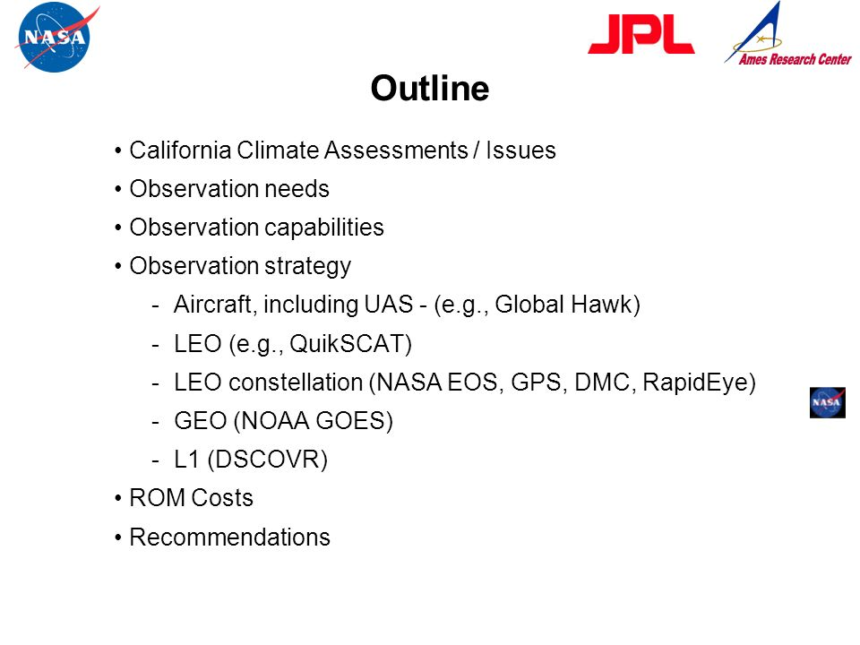 Outline • California Climate Assessments / Issues • Observation needs