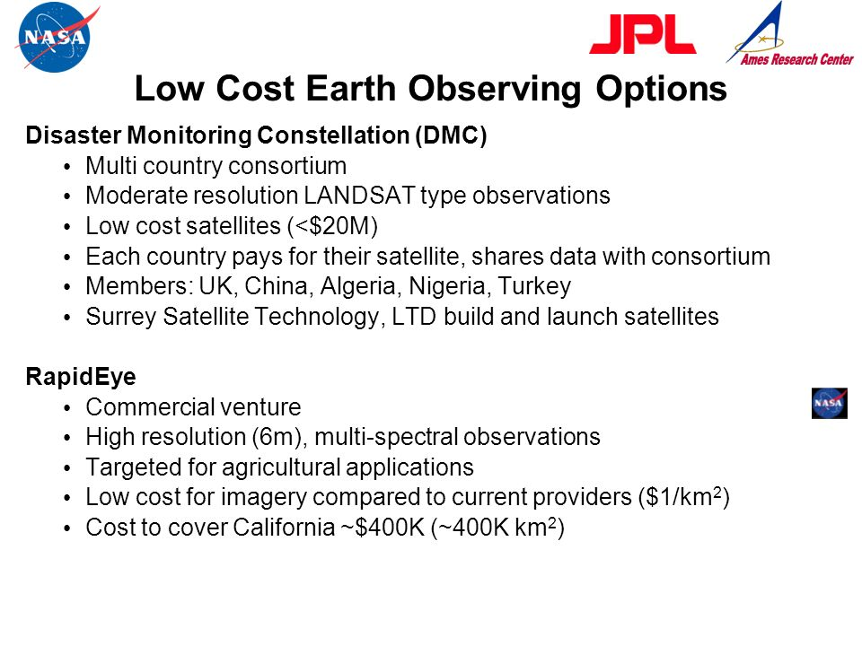 Low Cost Earth Observing Options