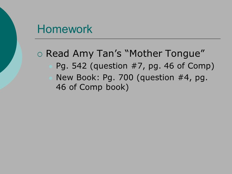 "amy tan essay mother Critical analysis essay i have chosen ""mother tongue"" for the subject of my essay i chose this essay because amy tan has a unique writing style which has tone that is clear and identifiable tan makes her arguments in a way that is easily understood while her tone is sometimes humorous and."