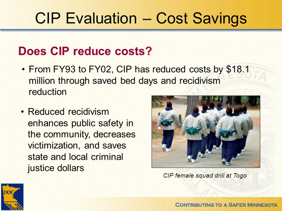 CIP Evaluation – Cost Savings