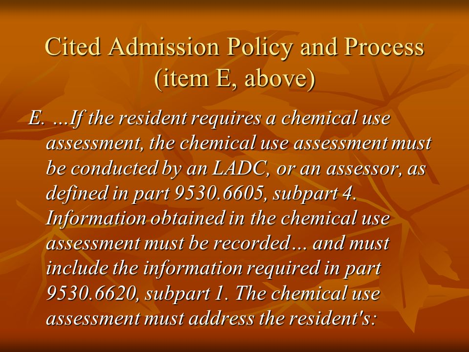 Cited Admission Policy and Process (item E, above)