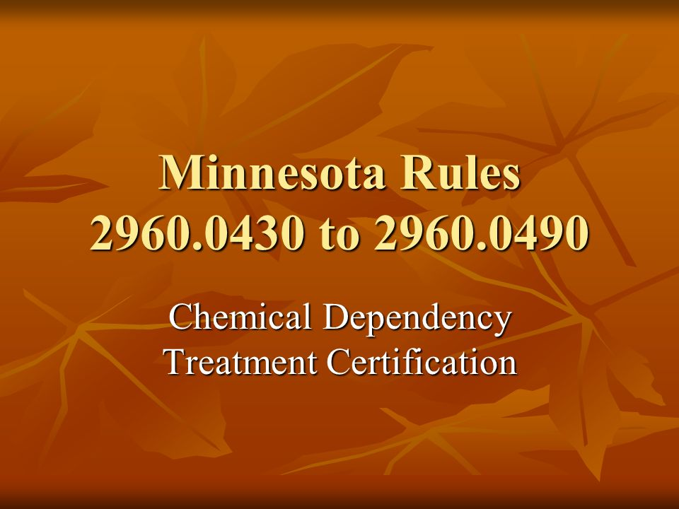 Chemical Dependency Treatment Certification
