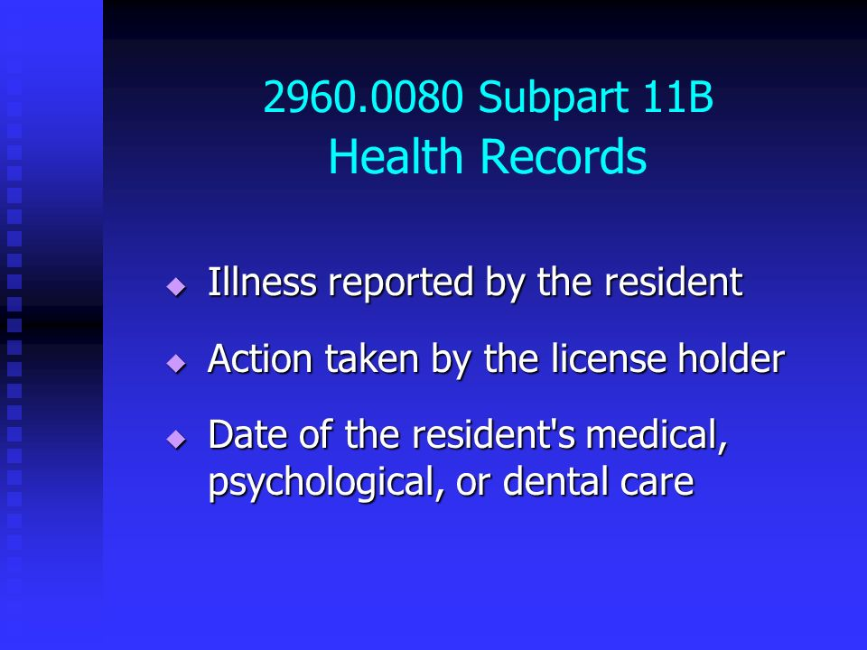 2960.0080 Subpart 11B Health Records