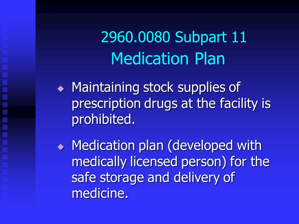 2960.0080 Subpart 11 Medication Plan