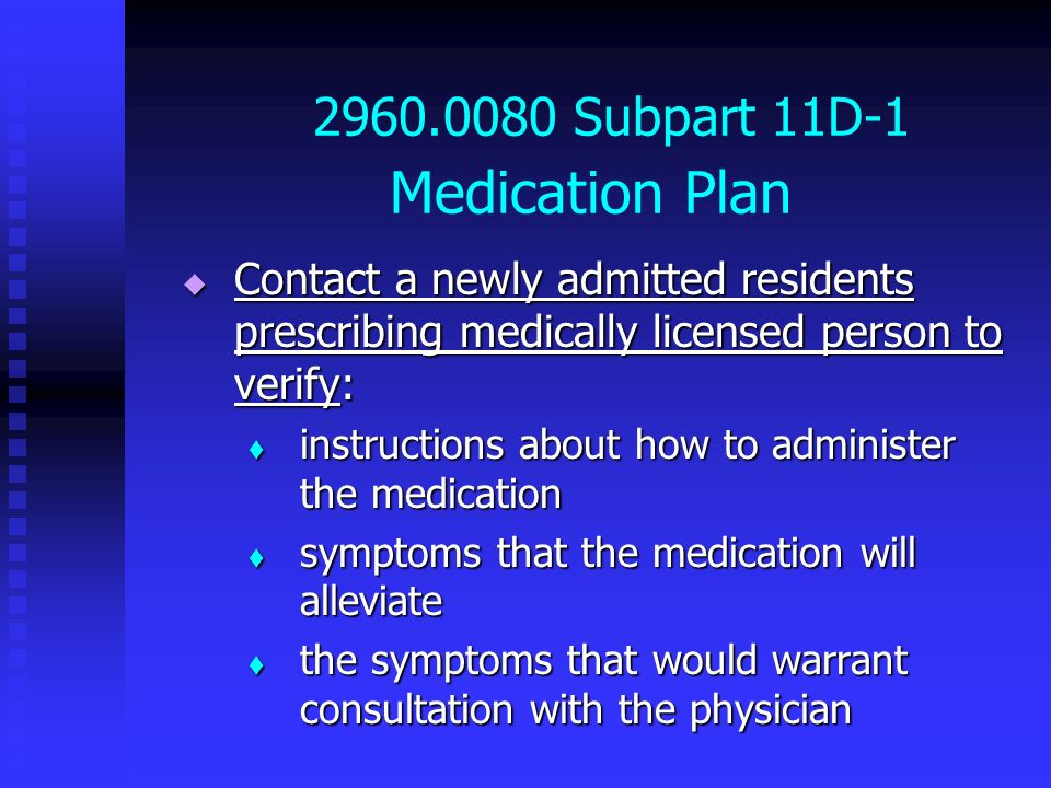 2960.0080 Subpart 11D-1 Medication Plan