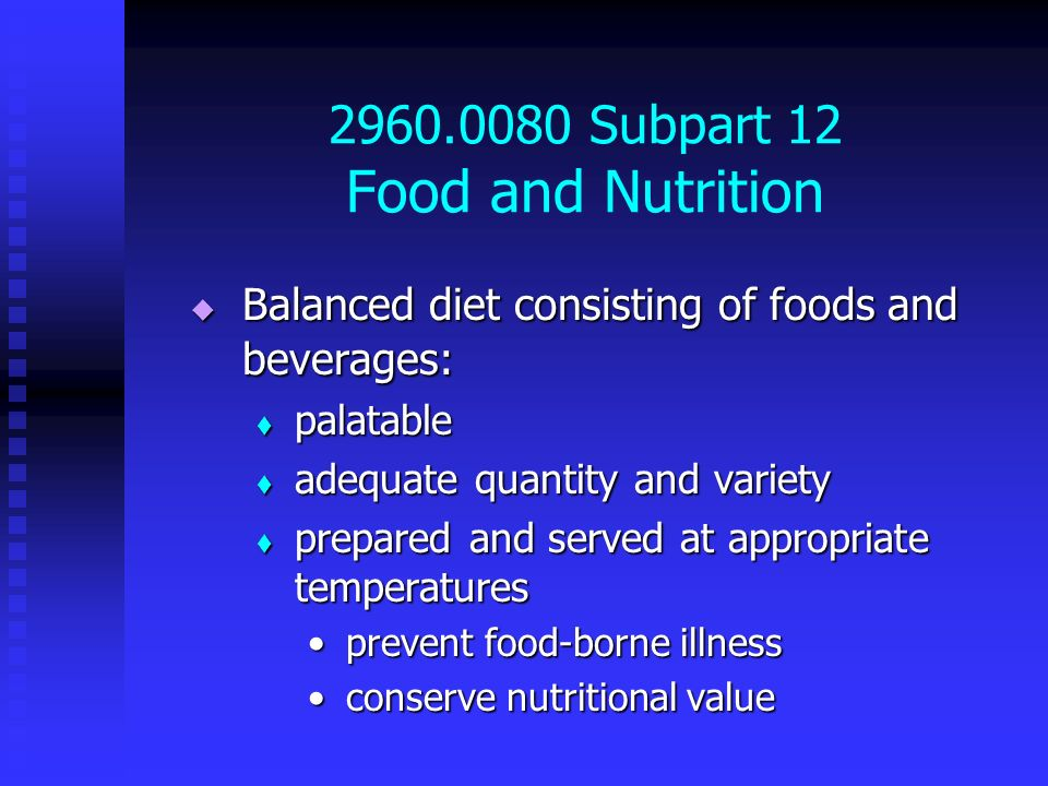 2960.0080 Subpart 12 Food and Nutrition