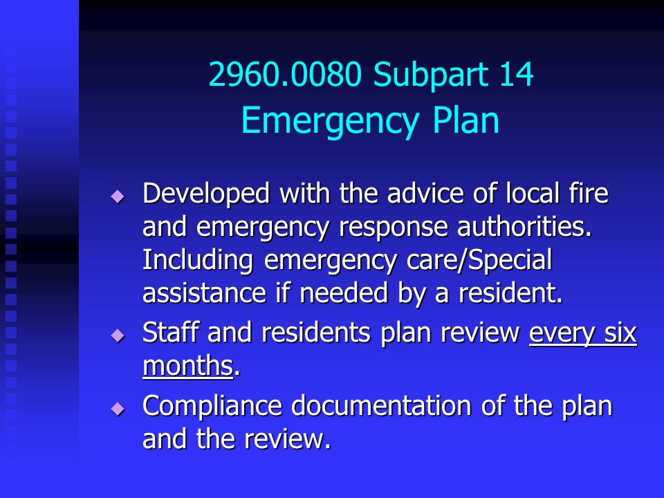 2960.0080 Subpart 14 Emergency Plan