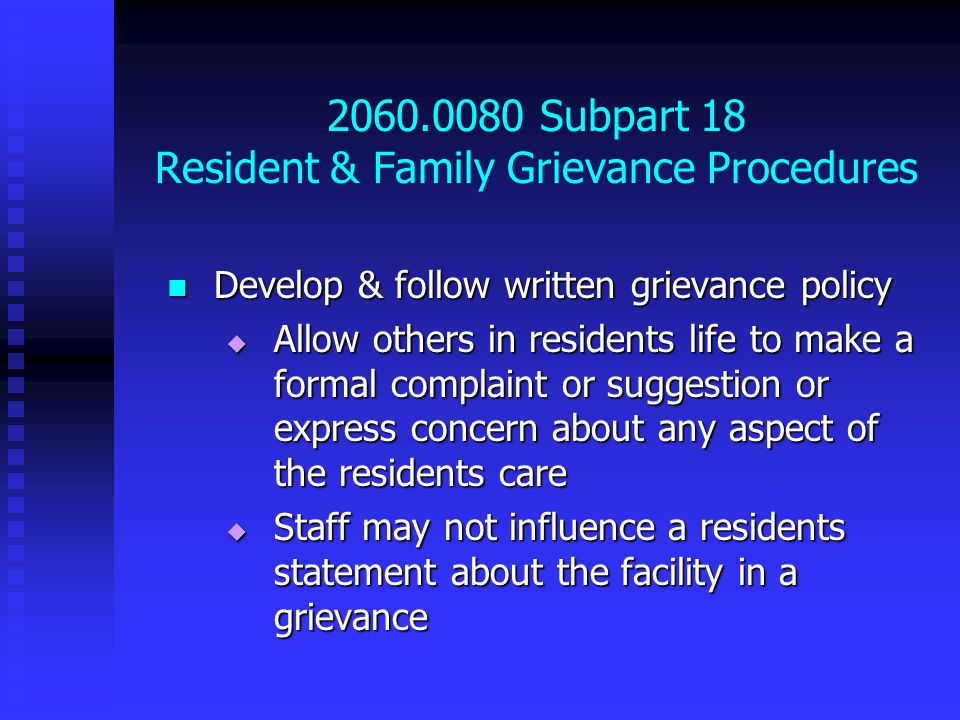 2060.0080 Subpart 18 Resident & Family Grievance Procedures