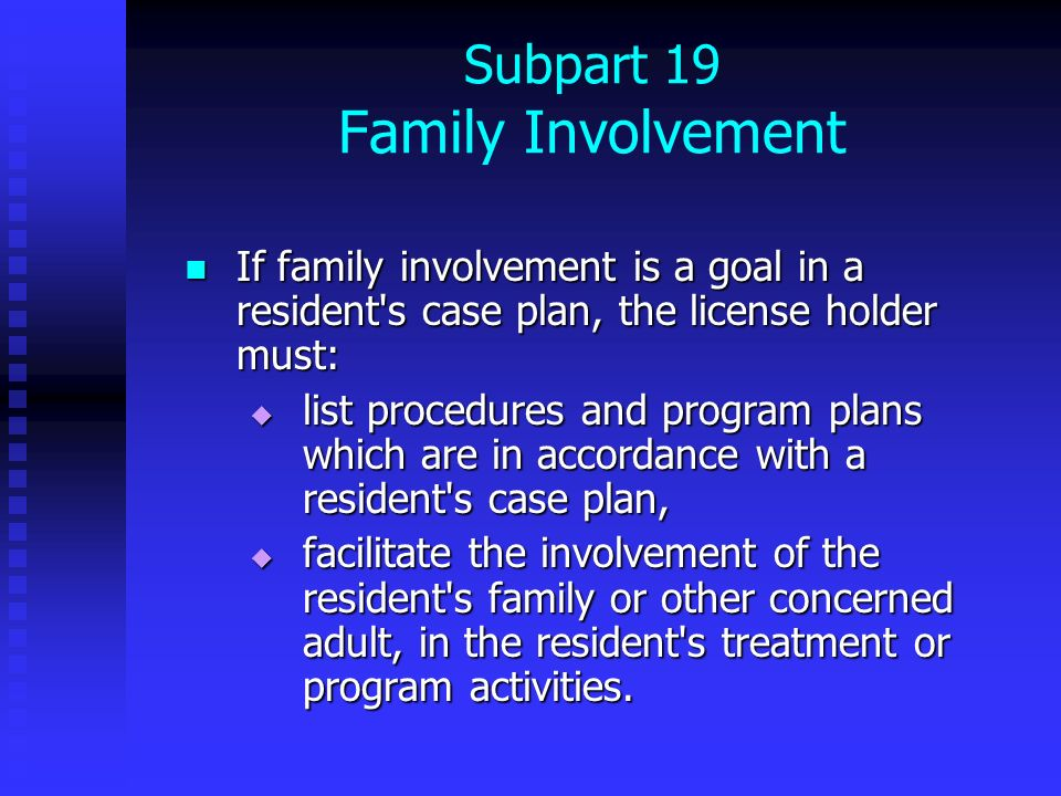Subpart 19 Family Involvement