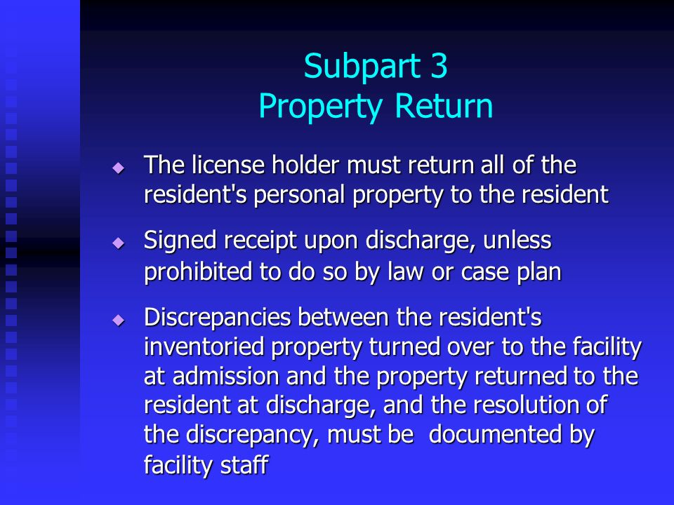 Subpart 3 Property Return