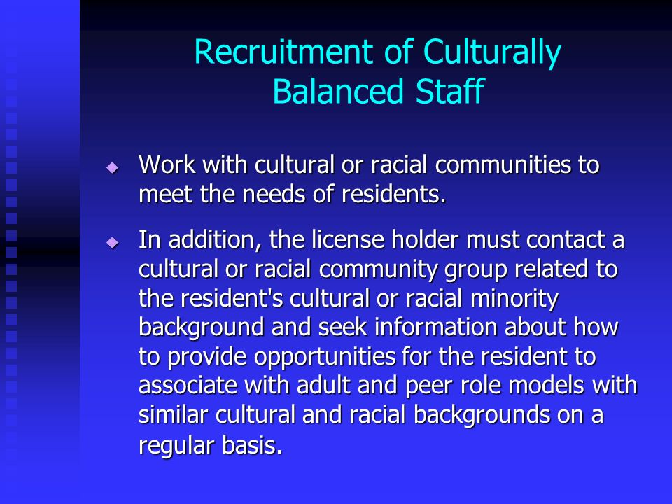 Recruitment of Culturally Balanced Staff