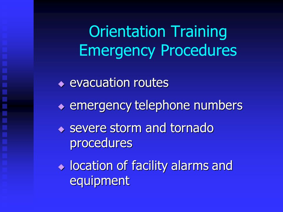 Orientation Training Emergency Procedures