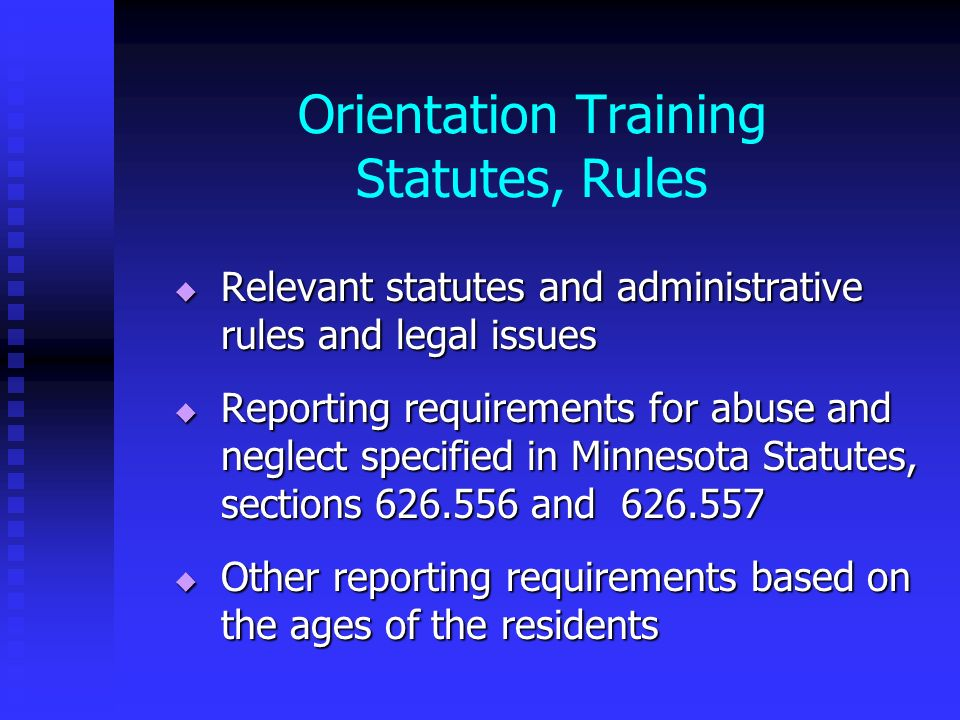 Orientation Training Statutes, Rules