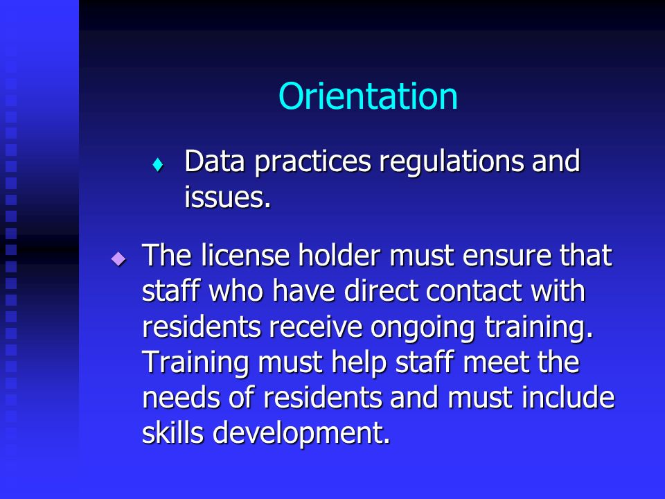Orientation Data practices regulations and issues.